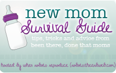 New Mom Survival Guide: The First Few Weeks