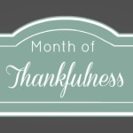 Month of Thankfulness Recap