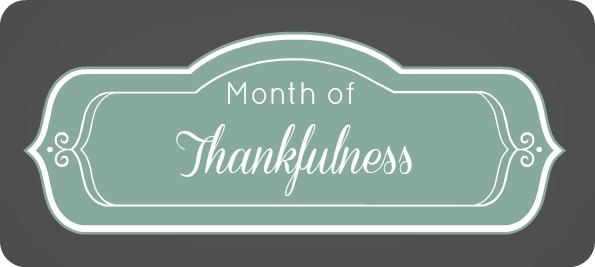 Month of Thankfulness