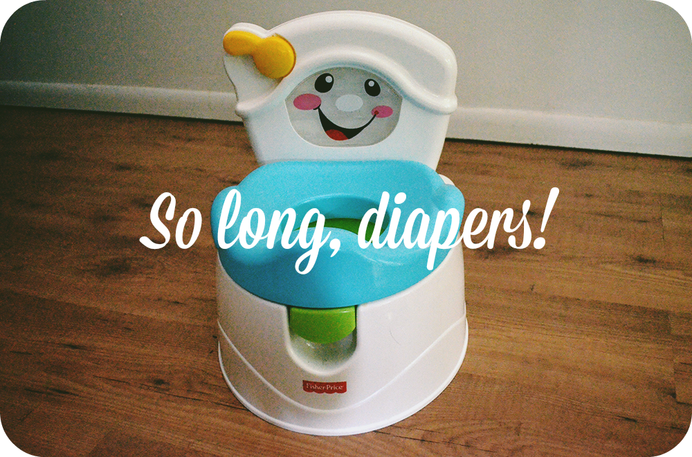 So long, diapers!