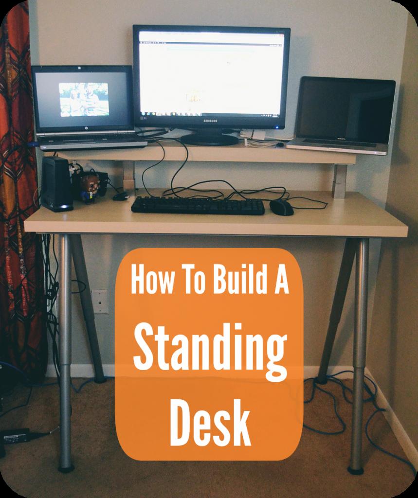 Build a Standing Desk