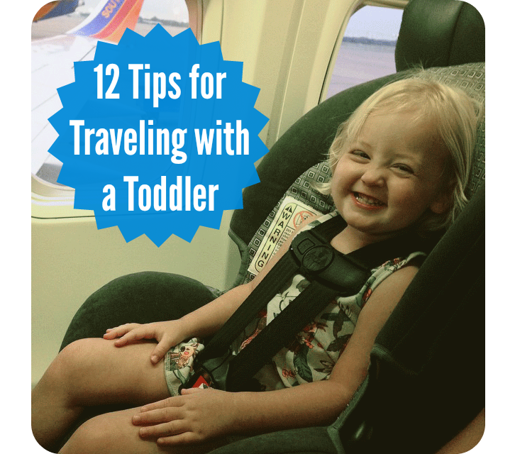 12 Tips for Traveling with a Toddler