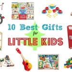 10 Best Gifts for Little Kids