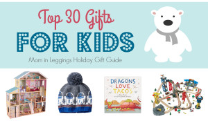 30 Top Gifts for Kids