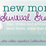 New Mom Survival Guide