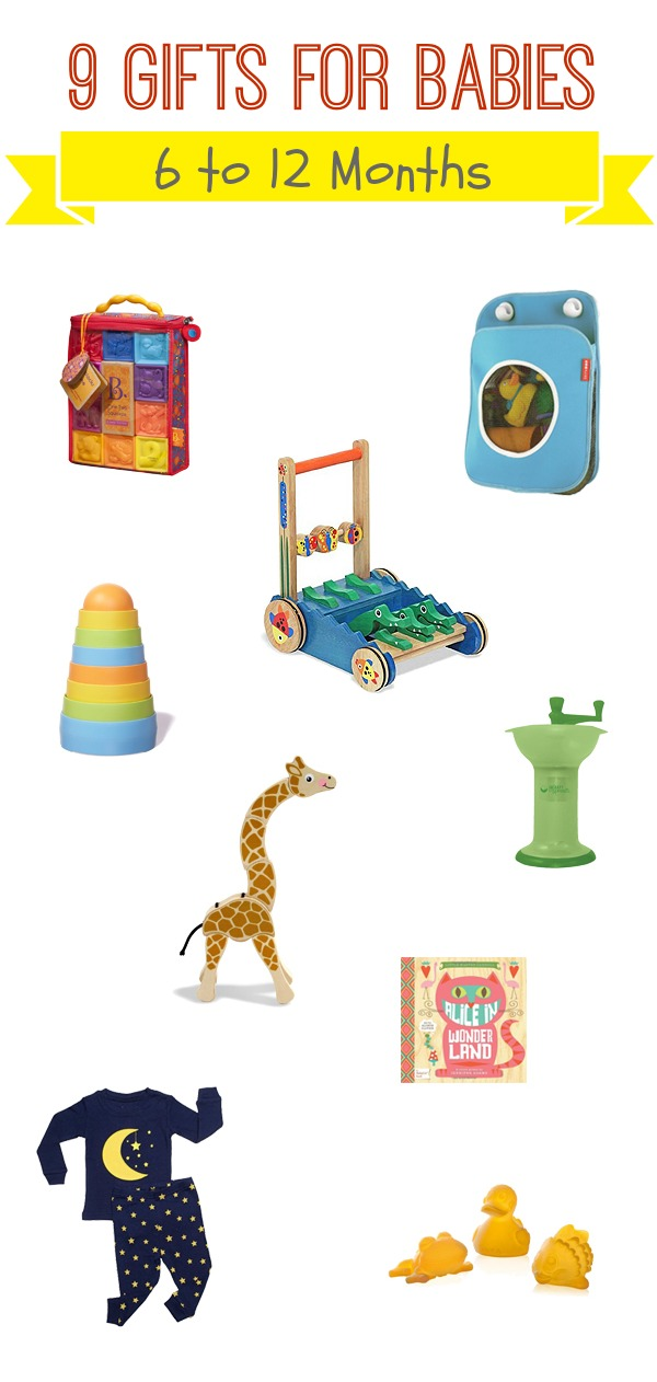 9 Gifts for Babies 6-12 Months