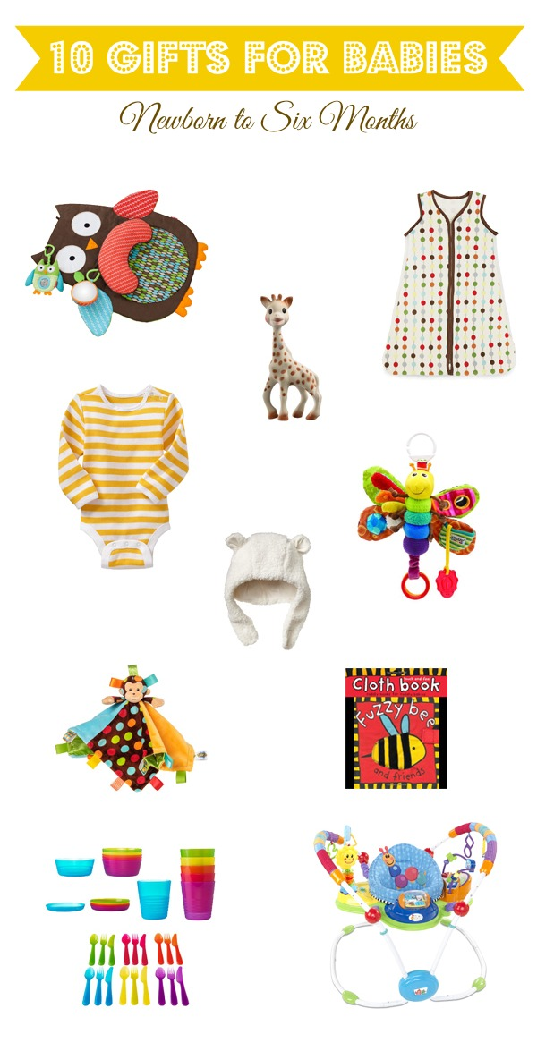 10 Gift for Babies Newborn to 6 Months