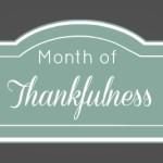 Month of Thankfulness Recap