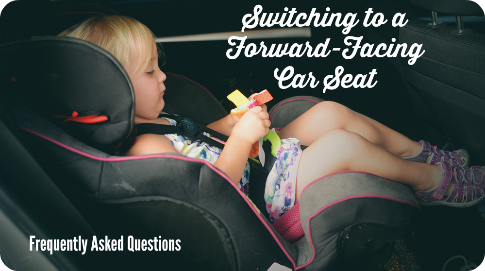 Switching to a Forward-Facing Car Seat